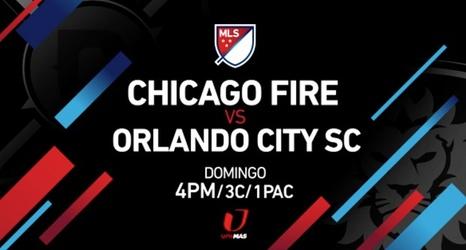 Live on UniMas: Chicago Fire vs  Orlando City SC